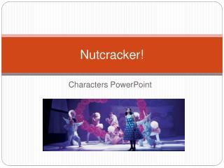 nutcracker essay