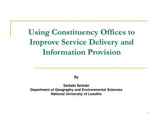 Using Constituency Offices to Improve Service Delivery and Information Provision