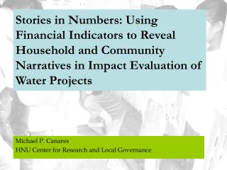 Stories in Numbers: Using Financial Indicators to Reveal Household and Community Narratives in Impact Evaluation of Wate