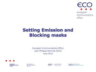 Setting Emission and Blocking masks
