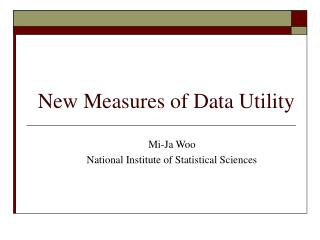 New Measures of Data Utility