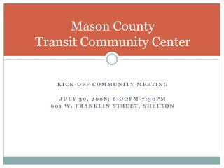 Mason County Transit Community Center