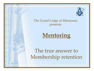 The Grand Lodge of Minnesota presents: