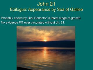 John 21 Epilogue: Appearance by Sea of Galilee