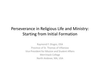 Perseverance in Religious Life and Ministry: Starting from Initial Formation