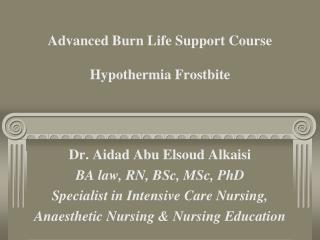 Advanced Burn Life Support Course Hypothermia Frostbite