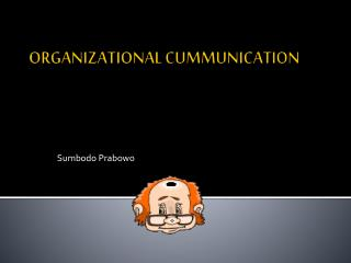 ORGANIZATIONAL CUMMUNICATION