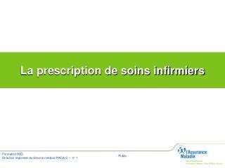 La prescription de soins infirmiers
