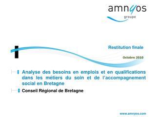 Analyse des besoins en emplois et en qualifications dans les métiers du soin et de l'accompagnement social en Bretagne