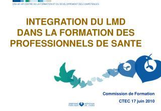 INTEGRATION DU LMD DANS LA FORMATION DES PROFESSIONNELS DE SANTE