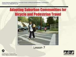 Adapting Suburban Communities for Bicycle and Pedestrian Travel