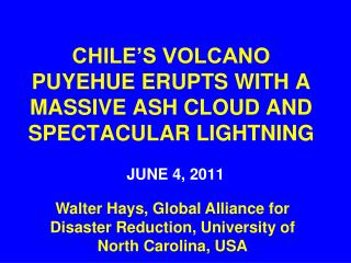 CHILE'S VOLCANO PUYEHUE ERUPTS WITH A MASSIVE ASH CLOUD AND SPECTACULAR LIGHTNING
