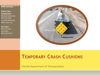 Temporary Crash Cushions