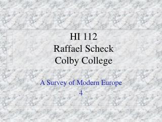 HI 112 Raffael Scheck Colby College