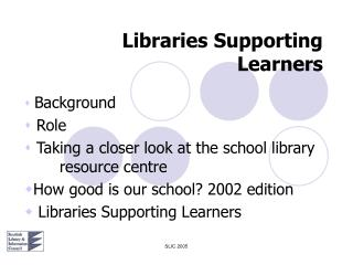 Libraries Supporting Learners