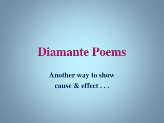 Diamante Poems