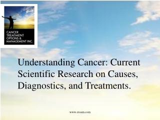Current Advances In Cancer Diagnostics And Treatment