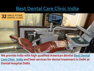Best Dental Care Clinic India