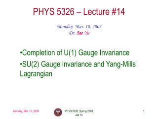 PHYS 5326 – Lecture #14