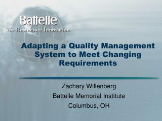 Adapting a Quality Management System to Meet Changing Requirements