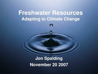 Freshwater Resources  Adapting to Climate Change