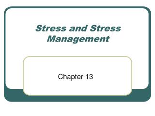 Stress and Stress Management