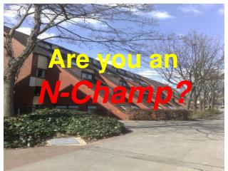 Are you an  N-Champ?