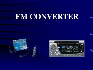 FM CONVERTER