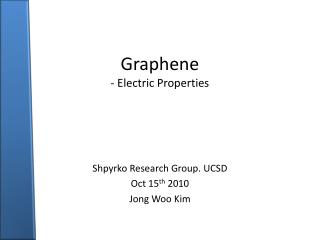 Graphene - Electric Properties