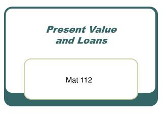 Present Value and Loans