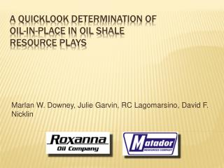 A QUickLook Determination of Oil-in-place in Oil Shale Resource plays