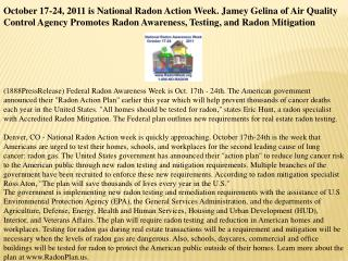october 17-24, 2011 is national radon action week. jamey gel