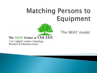 Matching Persons to Equipment
