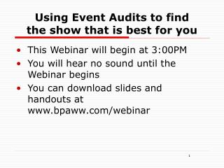 Using Event Audits to find the show that is best for you