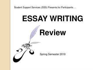 ESSAY WRITING Review Spring Semester 2010