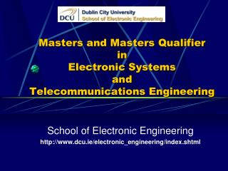 Masters and Masters Qualifier in Electronic Systems and  Telecommunications Engineering