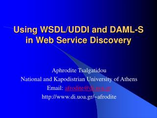 Using WSDL/UDDI and DAML-S in Web Service Discovery