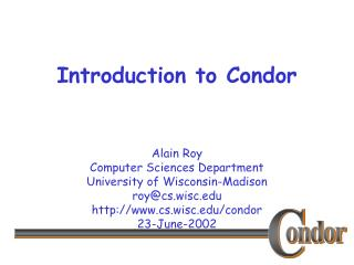 Introduction to Condor