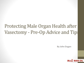 Protecting Male Organ Health after a Vasectomy