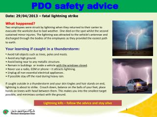 Date: 29/04/2013 – fatal lightning strike What happened?