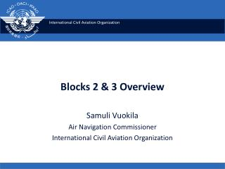 Blocks 2 & 3 Overview