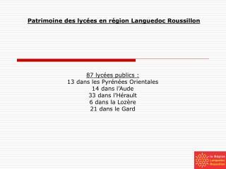 Patrimoine des lycées en région Languedoc Roussillon