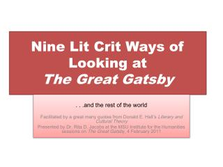 Nine Lit  Crit  Ways of Looking at  The Great Gatsby