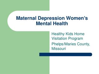 Maternal Depression Women's Mental Health