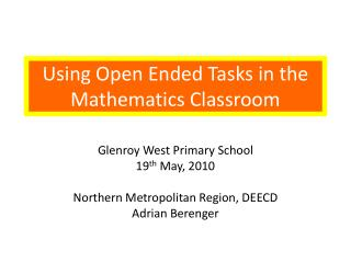 Using Open Ended Tasks in the Mathematics Classroom