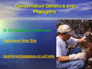Conservation Genetics and Phylogeny