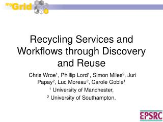 Recycling Services and Workflows through Discovery and Reuse