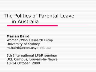 The Politics of Parental Leave  	in Australia