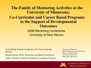 The Family of Mentoring Activities at the University of Minnesota: Co-Curricular and Career Based Programs in the Suppor