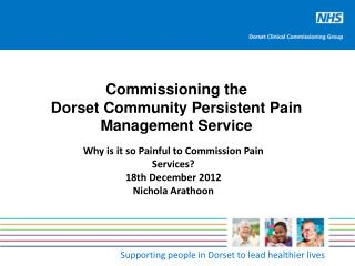 Commissioning the Dorset Community Persistent Pain Management Service